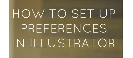Video tutorial: Setting preferences in Adobe Illustrator