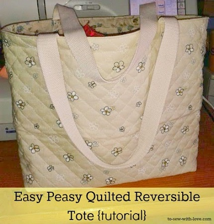 Tutorial: Easy Peasy Quilted Reversible Tote
