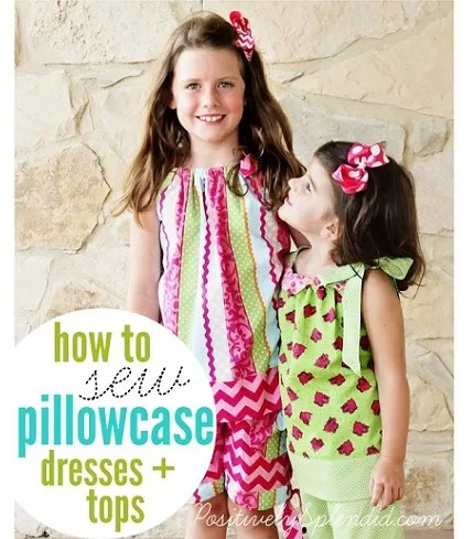 Tutorial: How to make pillowcase dresses and tops