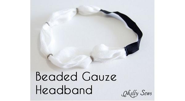 Tutorial: Easy beaded gauze headband
