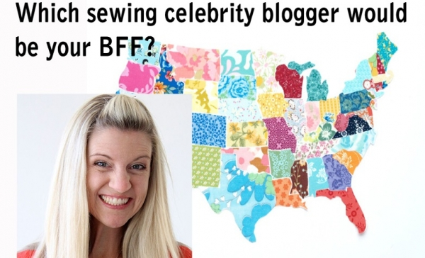 Which sewing blogger celebrity would be your BFF?