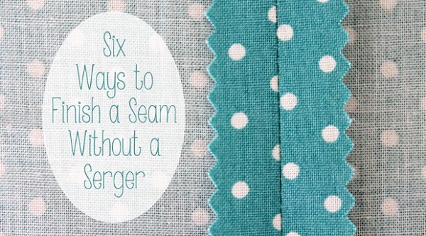 Tutorial: 6 seam finishes that don't require a serger