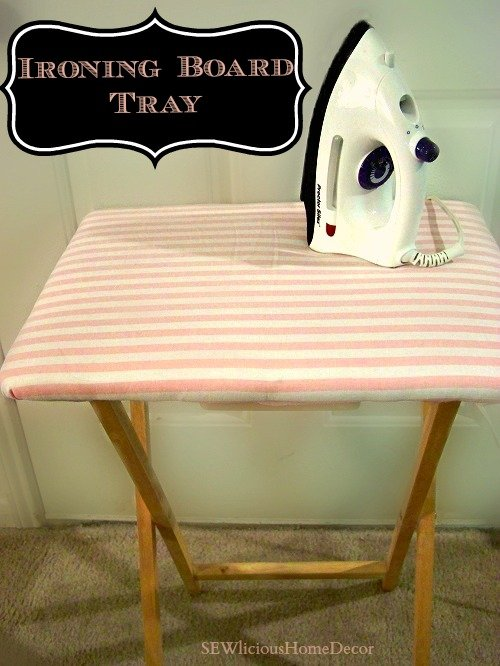 Ironing board tray Easy Sewing Machine Organizer Tutorial