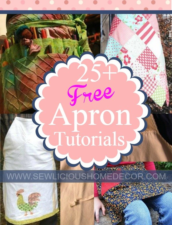 Over 25 Free Apron Patterns and Tutorials at sewlicioushomedecor.com