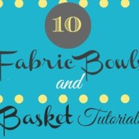 Sew Thankful Series ~ Fabric Bowl and Basket Tutorials ~ {Day 29}