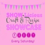 Sewlicious Home Decor craft and recipe party Saturday SHOW=licious Craft and Recipe Showcase