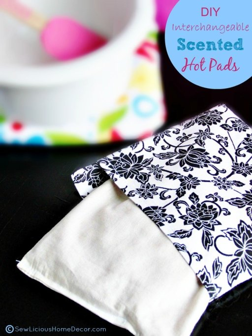 DIY Interchangeable Scented Hot Pads at sewlicioushomedecor.com