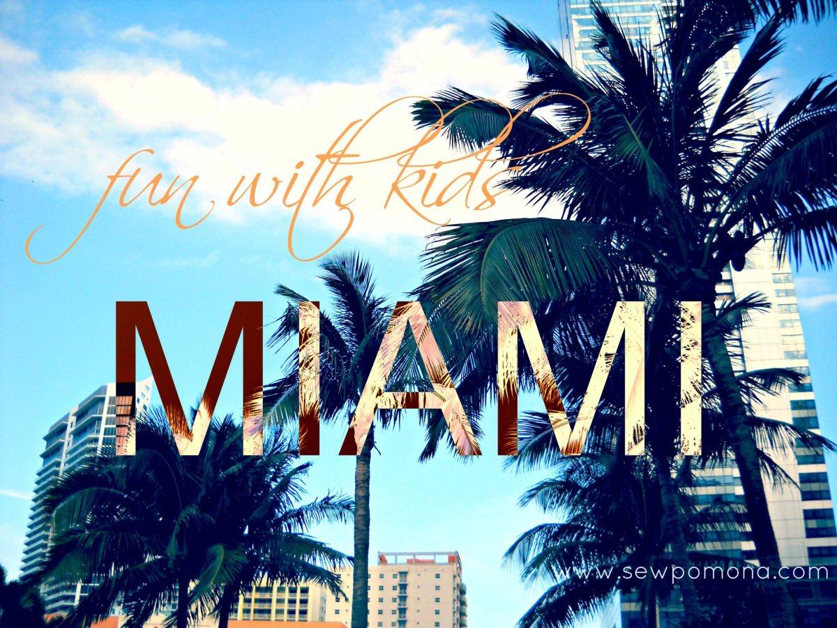 Fun with kids: Miami