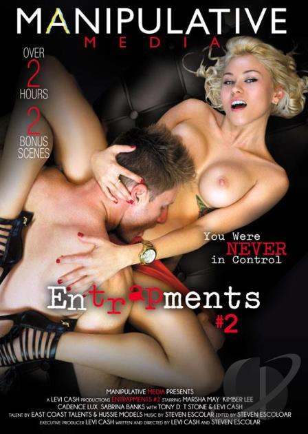 Entrapments 2, Porn DVD, Manipulative Media, Levi Cash, Steven Escolar, Marsha May, Kimber Lee, Cadence Lux, Sabrina Banks, Tony D, T Stone, Levi Cash, 18+ Teens, All Sex, Older Men