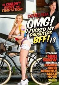 Devil's Film, Nikki Knightly, Kimber Woods, Alexa Nova, Niki Snow, 18+ Teens, All Sex, Older Men, OMG, I Fucked My Daughter, Omg-i-fucked-my-daughters-bff-13-2016-full-free-hd-xxx-dvd