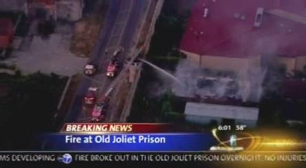 Fire at Stateville (Old Joliet) Prison 072513