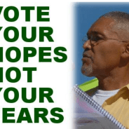 'Vote your hopes not your fears' Bruce Dixon, Georgia Green Party