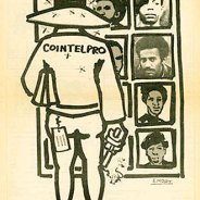 """The Impact of COINTELPRO"" – Art: Black Panther Minister of Culture Emory Douglas, 1976"