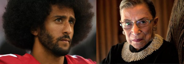 Colin Kaepernick and Ruth Bader Ginsburg