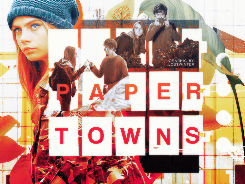 paper_towns_copy_by_lostwinter14-d8nb575