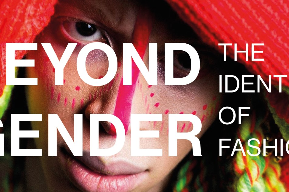 Beyond Gender: The Identity of Fashion