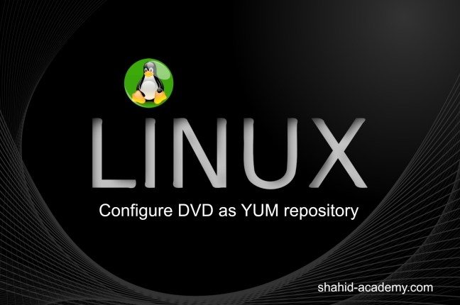 Configure-DVD-as-YUM-repository