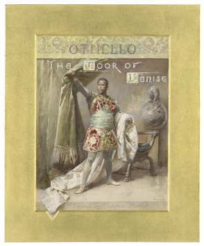 Othello, the Moor of Venise, by William Shakespeare [graphic] / L. Marchetti. Folger Shakespeare Library.