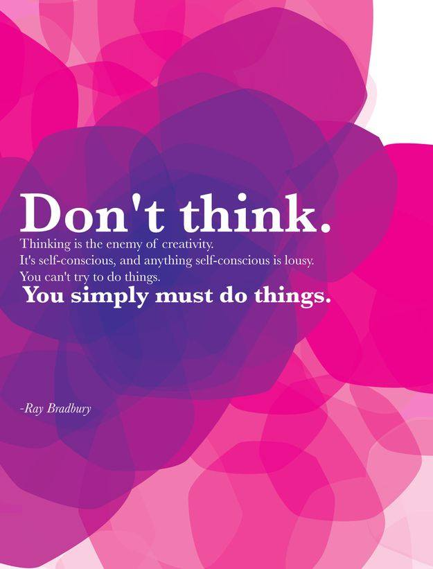 don't think create