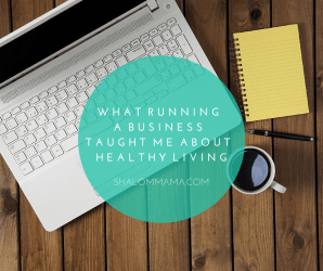 What running a business taught me about healthy living