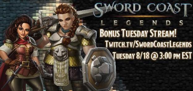 Sword Coast Legends 8/18 Bonus Stream
