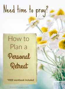 How to plan a personal retreat sharon r hoover for Personal retreat guide