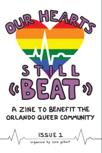 "Cover of ""Our Hearts Still Beat, Issue One"", showing a rainbow heart with an EKG pulse"