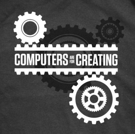 Computers are for Creating