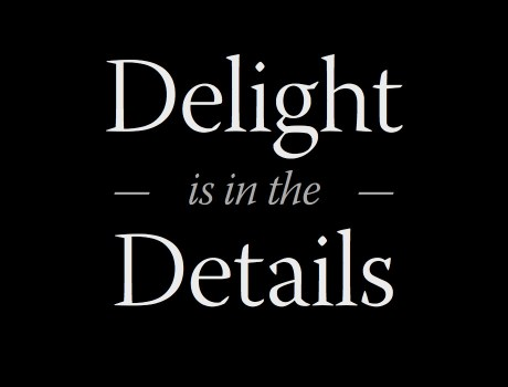 Delight is in the Details
