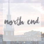 what to do in boston north end