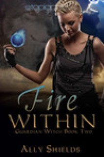 Fire Within (Guardian Witch #2)