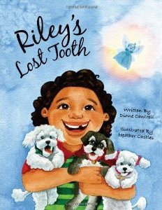 Riley's Lost Tooth by Diane Cantrell