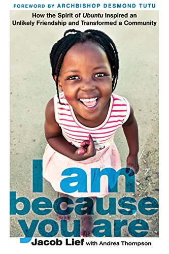 I Am Because You Are, Ubuntu Education Fund by Jacob Lief