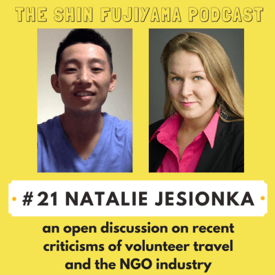 Natalie Jesionka on Shin Fujiyama Podcast: Volunteering | NGOs | Social Entrepreneurship | Orphanages