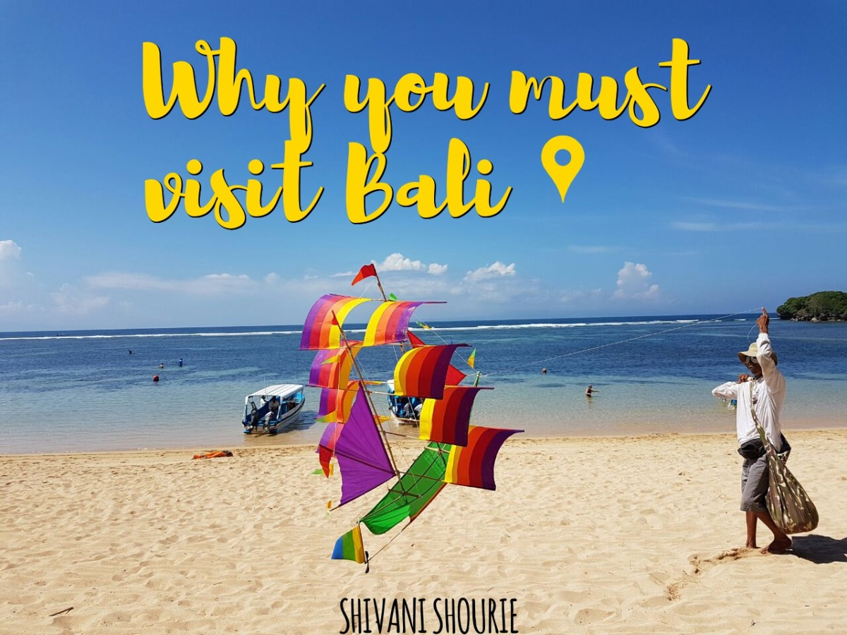 Why you must visit Bali