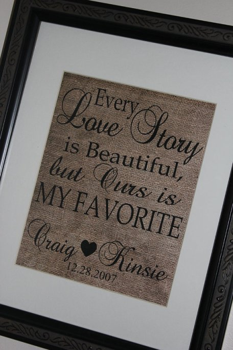Every Love Story is Beautiful 8x10 Wall Art Burlap