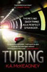 #bookreview – #Tubing by K.A. McKeagney @kamckeagney @RedDoorBooks #BlogTour