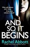 ShortBookandScribes #BookReview – And So It Begins by Rachel Abbott