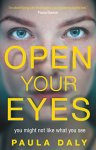 ShortBookandScribes #BookReview – Open Your Eyes by Paula Daly