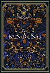 ShortBookandScribes #BookReview – The Binding by Bridget Collins @Br1dgetCollins @BoroughPress @LoveReadinguk #TheBinding