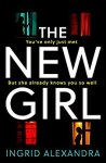 ShortBookandScribes #BookReview – The New Girl by Ingrid Alexandra @IngridWrites @AvonBooksUK #BlogTour #psychologicalthriller