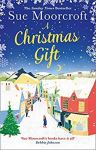 ShortBookandScribes #BookReview – A Christmas Gift by Sue Moorcroft @SueMoorcroft @AvonBooksUK #BlogTour