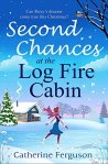 ShortBookandScribes #BlogTour #Extract from Second Chances at the Log Fire Cabin by Catherine Ferguson @_cathferguson @AvonBooksUK