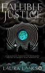 ShortBookandScribes #BookReview – Fallible Justice by Laura Laakso @LLaaksoWriter @LouiseWalters12