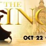 "Marriott's ""THE KING AND I"" Helmed by Nick Bowling Runs Oct. 22 – January 4th"