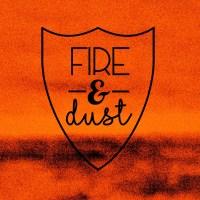 Fire & Dust - open-mic