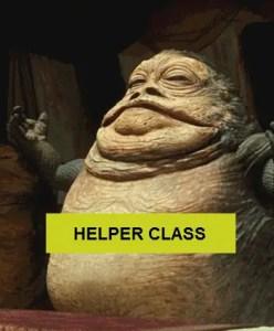 helper class as depicted by Jaba the hut