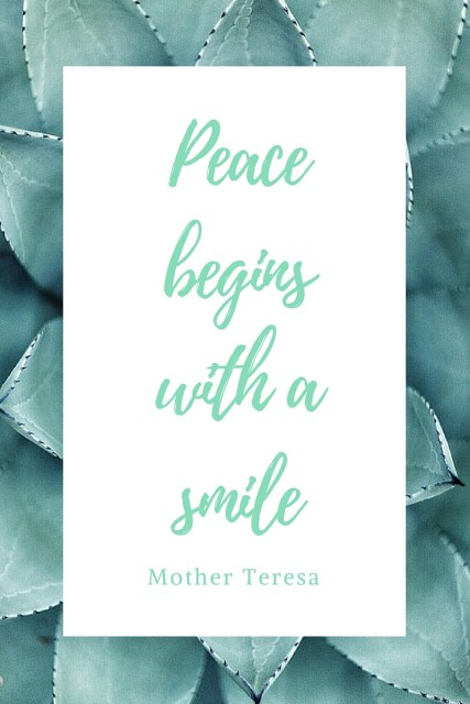 Peace Begins with a Smile - Simple Sojourns