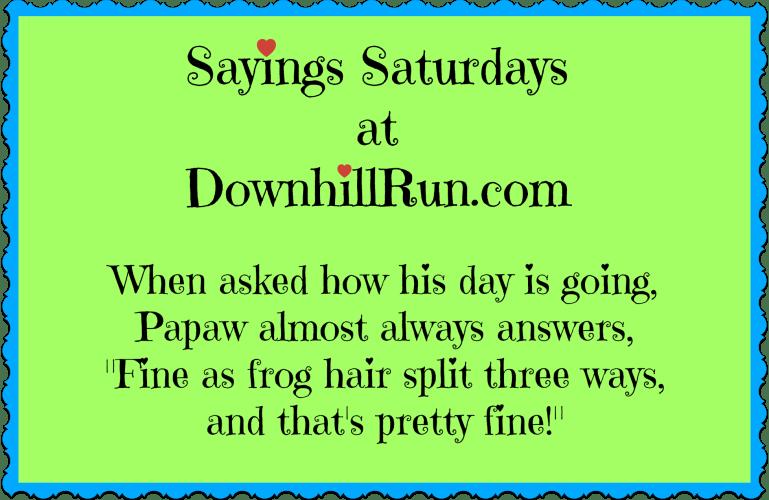 Sayings Saturdays – 10/3/2015