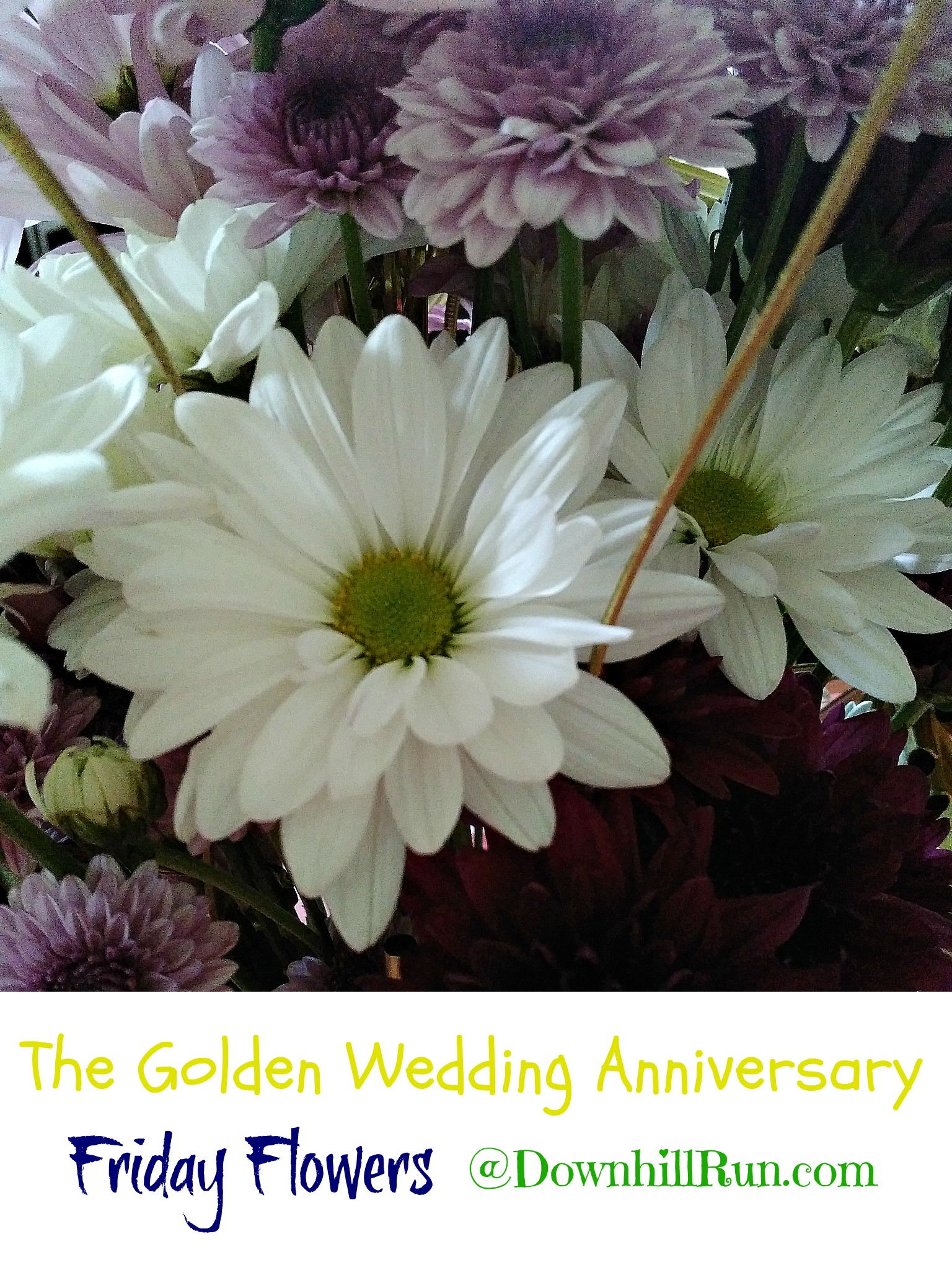 Friday flowers the golden wedding anniversary im so thankful for my parents and my in laws examples of marriage and love for the long haul izmirmasajfo